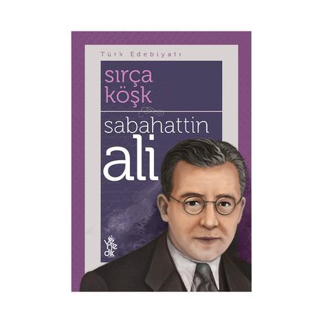 Sırça Köşk - Sabahattin Ali