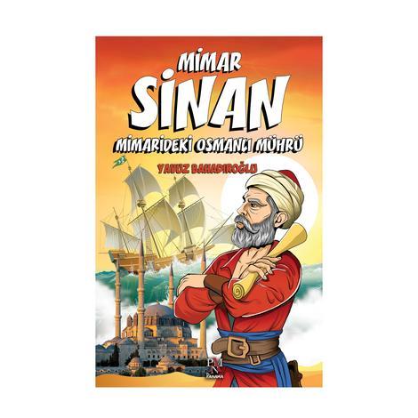 Mimar Sinan -Mimarideki Osmanlı Mührü