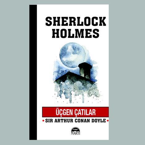 Sherlock Holmes - Üçgen Çatılar